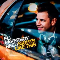 Nights Like This - Eli Paperboy Reed