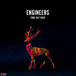 Three Fact Fader - Engineers