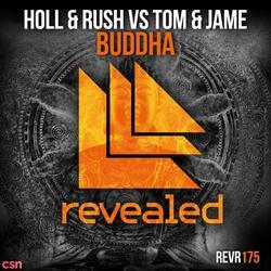 Buddha (Single) - Tom & - Jame - Holl & - Rush