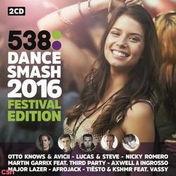 538 Dance Smash 2016 Festival Edition CD2 - Swedish House Mafia - John Martin
