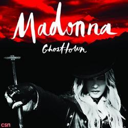 Ghosttown (Single) - Madonna