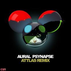 Aural Psynapse (ATTLAS Remix) [Single] - Deadmau5