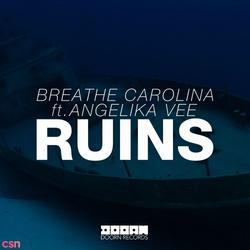 RUINS (Single) - Breathe Carolina - Angelika Vee