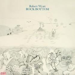 Rock Bottom - Robert Wyatt