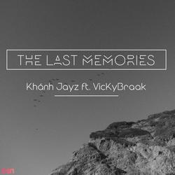 The Last Memories (Single) - Khánh Jayz - VicKyBraak