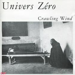 Crawling Wind - Univers Zero