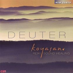Koyasan: Reiki Sound Healing - Deuter - Yi Xie