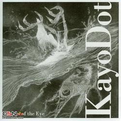 Choirs of the Eye - Kayo Dot