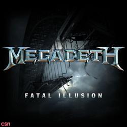 Fatal Illusion - Megadeth