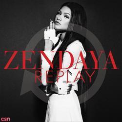 Replay (Single) - Zendaya