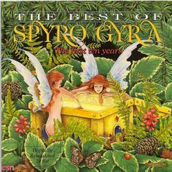 The Best Of Spyro Gyra: The First Ten Years - Spyro Gyra