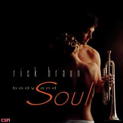 Body and Soul - Rick Braun
