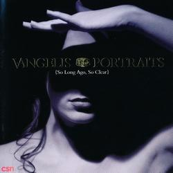 Portraits (So Long Ago, So Clear) - Vangelis
