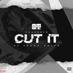 Cut It (Single) - O.T. Genasis - Young Dolph