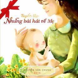 Tuyển Tập Những Bài Hát Về Mẹ - Hiền Thục