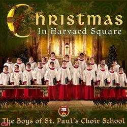 Christmas In Harvard Square - The Boys Of St. Paul