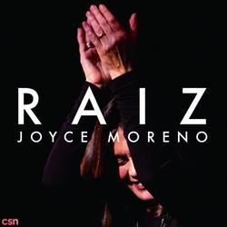 Raiz - Joyce Moreno