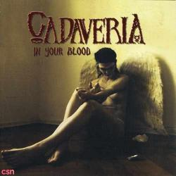In Your Blood - Cadaveria