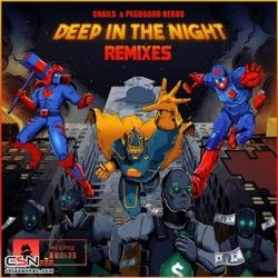 Deep In The Night (Remixes) - EP - Snails - Pegboard Nerds