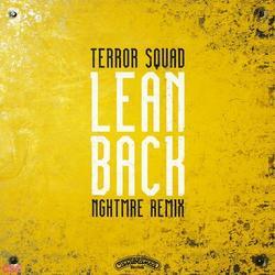 Lean Back (NGHTMRE Remix) - Terror Squad - Fat Joe