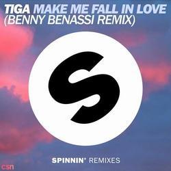 Make Me Fall In Love (Benny Benassi Remix) (Single) - Tiga