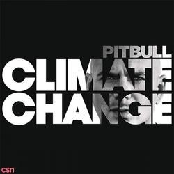 Climate Change - Pitbull - Kiesza