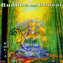 Buddha And Bonsai, Vol 3 - Oliver Shanti