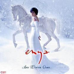 And Winter Came... - Enya