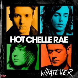 Whatever - Hot Chelle Rae - New Boyz