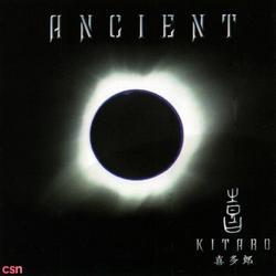 Ancient (远古) - Kitaro