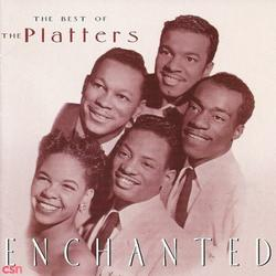 Enchanted: The Best Of The Platters - The Platters