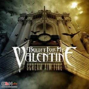 Scream Aim Fire - Bullet For My Valentine