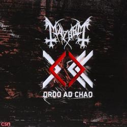 Ordo Ad Chao - Mayhem