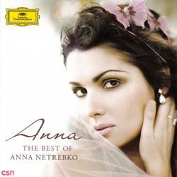 Anna: The Best Of Anna Netrebko - Anna Netrebko