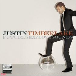 FutureSex/LoveSounds - Justin Timberlake
