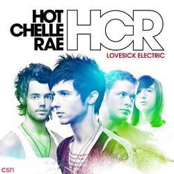 Lovesick Electric - Hot Chelle Rae