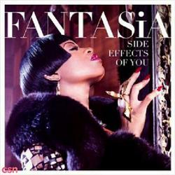 Side Effects Of You - Fantasia - Big K.R.I.T.