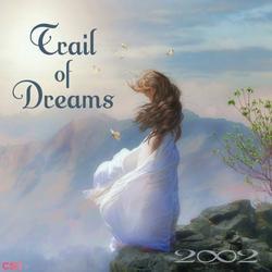 Trail of Dreams - 2002