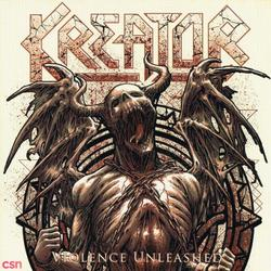 Violence Unleashed - Kreator