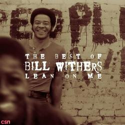 The Best Of Bill Withers Lean On Me - Bill Withers