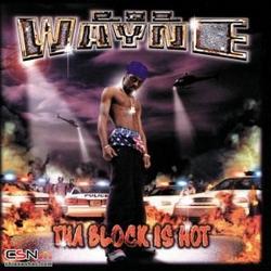 Tha Block Is Hot - Lil Wayne - Big Tymers
