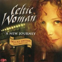 A New Journey - Celtic Woman - Chloë Agnew - Órla Fallon - Lisa Kelly - Máiréad Nesbitt - Méav Ní Mhaolchatha - Hayley Westenra
