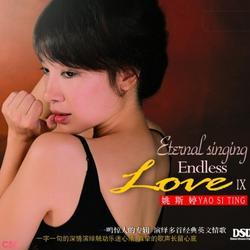 Eternal Singing EndLess Love IX - Yao Si Ting
