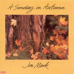 A Sunday In Autumn - Jon Mark