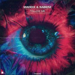 Follow Me (Single) - Maddix - SaberZ