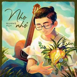 Nho Nhỏ (Single) - Quang Huy