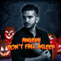 Don't Fall Asleep (Single) - Angemi