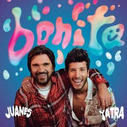 Bonita (Single) - Juanes - Sebastián Yatra