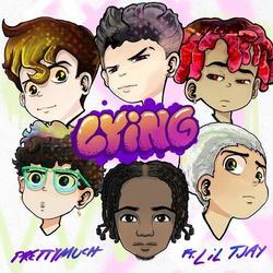 Lying (Single) - PRETTYMUCH - Lil Tjay