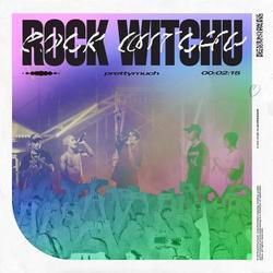 Rock Witchu (Single) - PRETTYMUCH